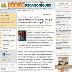 Education socioculturelle, lorsque la culture rime avec agriculture