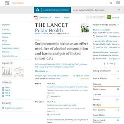 Σκωτσεζικη μελετη. Health inequalities.Socioeconomic status as an effect modifier of alcohol consumption and harm: analysis of linked cohort data