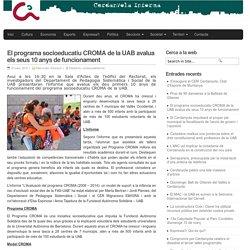 El programa socioeducatiu CROMA de la UAB avalua els seus 10 anys de funcionament