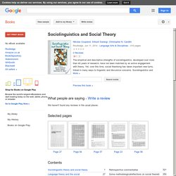 Sociolinguistics and Social Theory - Nikolas Coupland, Srikant Sarangi, Christopher N. Candlin