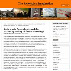» Social media for academics and the increasing toxicity of the online ecology The Sociological Imagination