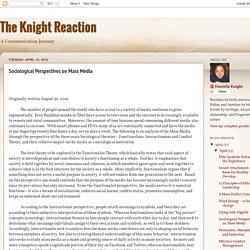 The Knight Reaction: Sociological Perspectives on Mass Media