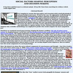 A SOCIOLOGICAL SOCIAL PSYCHOLOGY: SOCIAL FACTORS SHAPING PERCEPTION AND DECISION-MAKING