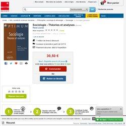 Sociologie - Théories et analyses. René Llored - Decitre - 9782729832247