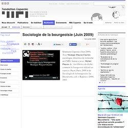 Sociologie de la bourgeoisie (Juin 2009) - Fondation Copernic
