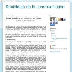 Sociologie de la communication: Cours 4 : Les théories des effets limités des médias