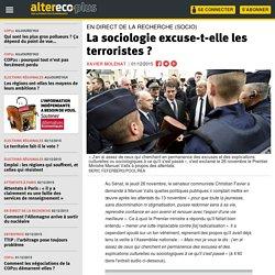 La sociologie excuse-t-elle les terroristes