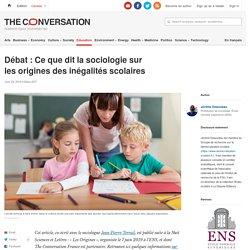 Débat : Ce que dit lasociologie sur lesorigines desinégalités scolaires