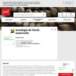 Sociologie de l'école maternelle - Pascale Garnier - Education et société - Format Physique et Numérique