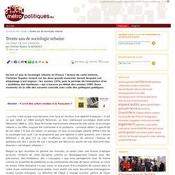 Trente ans de sociologie urbaine