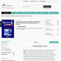 La posture critique en sociologie de l'éducation. Tentatives d'état des lieux et de perspectives d'avenir