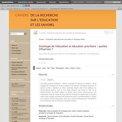 Sociologie de l'éducation et éducation prioritaire: quelles influences?