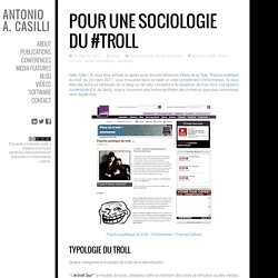 Pour une sociologie du #troll / Towards a sociology of #trolling