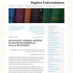 SOCIOLOGIE / FEMMES ARTISTES ET IMAGES DE FEMMES par Florence BOUGUERET
