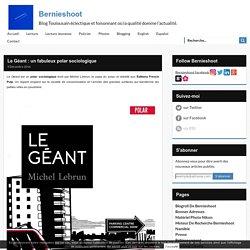 Le Géant (Bernieshoot)