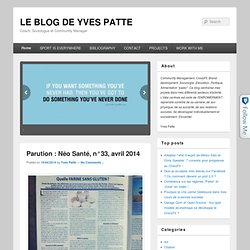 LE BLOG DE YVES PATTE| Education, Empowerment, Crossfit