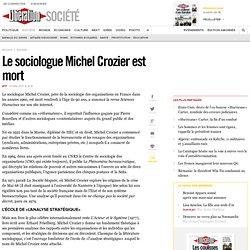 Le sociologue Michel Crozier est mort