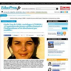 Cécile Van de Velde, sociologue à l'EHESS : «L'aspiration des jeunes adultes français à l'indépendance n'est absolument pas comblée»
