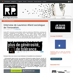 Interview de Laurence Allard sociologue de l'innovation.