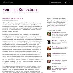 Sociology as Un-Learning - Feminist Reflections