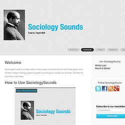 SociologySounds - SociologySource.org