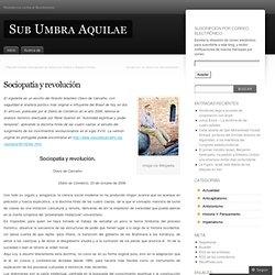 Sociopatía y revolución « Sub Umbra Aquilae