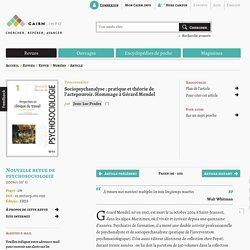 Sociopsychanalyse: pratique et théorie de l'actepouvoir. Hommage à Gérard Mendel