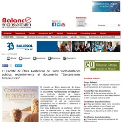 """El Comité de Ética Asistencial de Eulen Sociosanitarios publica recientemente el documento """"Contenciones terapéuticas"""""""