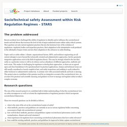 SocioTechnical safety Assessment within Risk Regulation Regimes – STARS