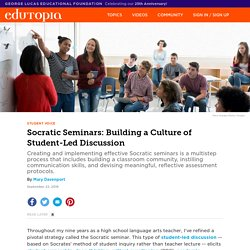 Socratic Seminars: Building a Culture of Student-Led Discussion