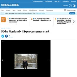 Södra Norrland – häxprocessernas mark