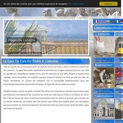La gare de Cais do Sodré à Lisbonne, train, le ferry et le métro