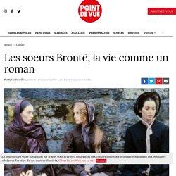Les soeurs Brontë, la vie comme un roman - Point de Vue