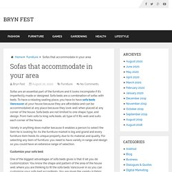 Sofas that accommodate in your area – Bryn Fest
