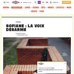Sofiane: la voix désarme
