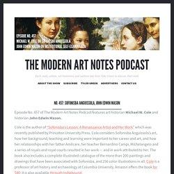 No. 457: Sofonisba Anguissola, John Edwin Mason – The Modern Art Notes Podcast