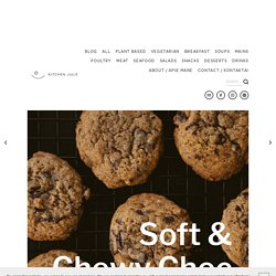 Soft & Chewy Choc Chip Cookies