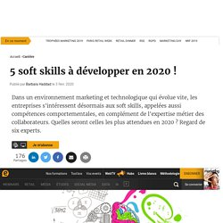 5 soft skills à développer en 2020 !