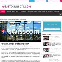 SoftAtHome: Swisscom rejoint Orange et Etisalat