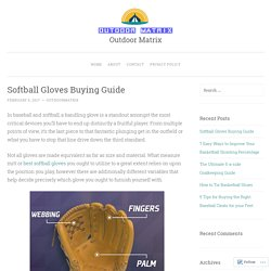 Softball Gloves Buying Guide