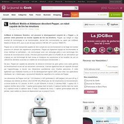 SoftBank Mobile et Aldebaran dévoilent Pepper, un robot capable de lire les émotions