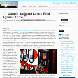 Google+Softcard Levels Field Against Apple - Starpoint Blog - Finventures