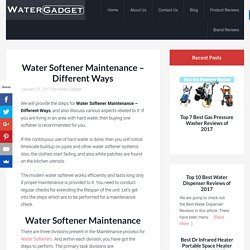 Water Softener Maintenance - Different Ways