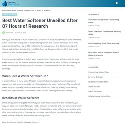 Best Water Softener Unveiled After 87 Hours of Research » Healthy Water Review