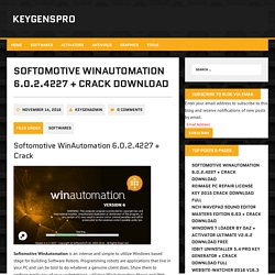 Softomotive WinAutomation 6.0.2.4227 + Crack Download