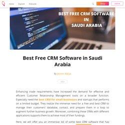 Best Free CRM Software in Saudi Arabia - Jesmin Alaiya