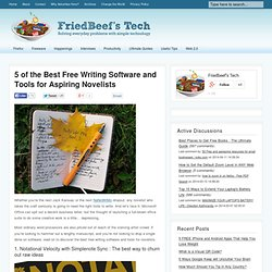 5 of the Best Free Writing Software and Tools for Aspiring Novelists
