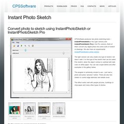 Instant Photo Sketch « Free photo cut out software, background removing, photo sketching, photo effects software