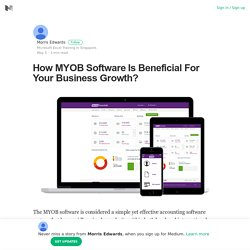 How MYOB Software Is Beneficial For Your Business Growth?