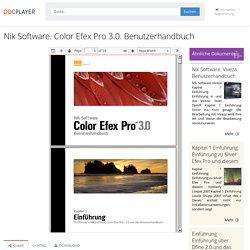 Nik Software. Color Efex Pro 3.0. Benutzerhandbuch - PDF